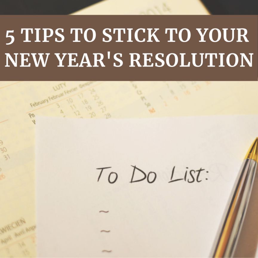5 tips to stick to your new year's resolution