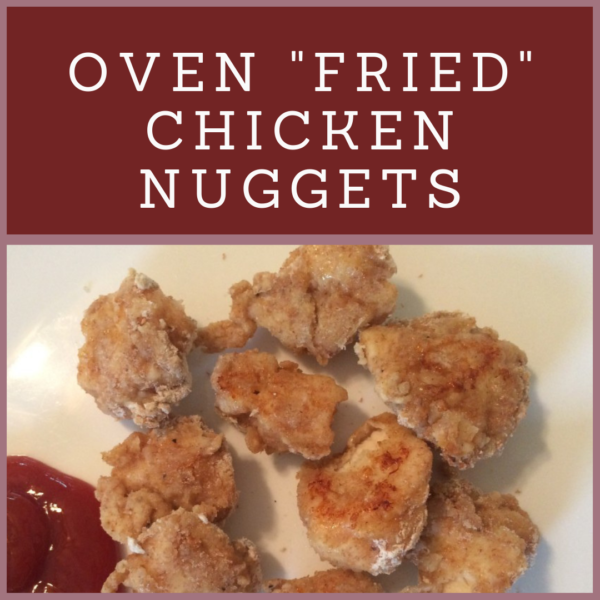 oven fried chicken nuggets